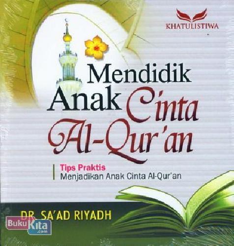 Cover Buku Mendidik Anak Cinta Al-quran