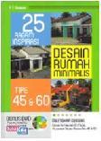 25 Ragam Inspirasi Desain Rumah Minimalis Tipe 45 dan 60