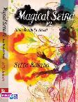 Magical Seira 2 : Seira dan Abels Secret
