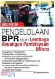 Buku Pintar Pengelolaan BPR Dan Lembaga Keuangan Pembiayaan Mikro