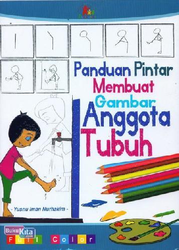 Cover Buku Panduan Pintar Membuat Gambar Anggota Tubuh (full color)