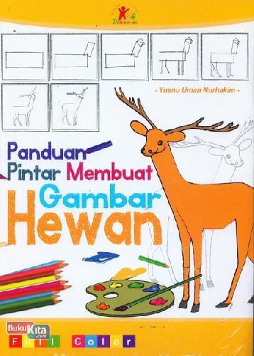 Cover Buku Panduan Pintar Membuat Gambar Hewan (full color)