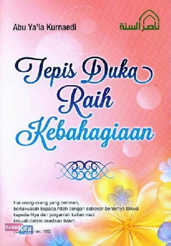 Cover Buku Tepis Duka Raih Kebahagiaan