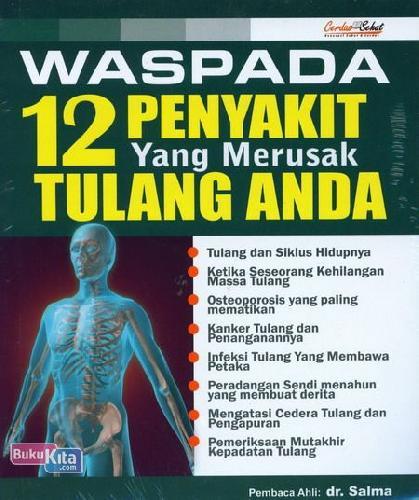 Cover Buku Waspada 12 Penyakit yang Merusak Tulang Anda