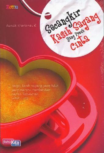 Cover Buku Secangkir Kasih Sayang yang Penuh Cinta