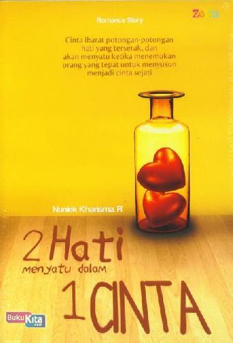 Cover Buku 2 Hati Menyatu dalam 1 Cinta