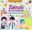 Seri Shahabiyah - Zainab binti Khuzaimah - Ibu Penyayang