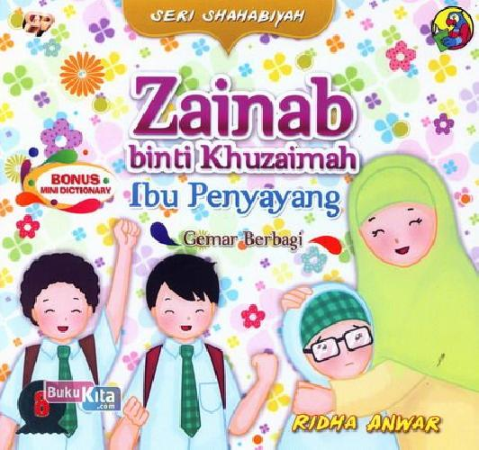 Cover Buku Seri Shahabiyah - Zainab binti Khuzaimah - Ibu Penyayang