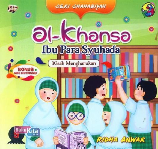 Cover Buku Seri Shahabiyah - al-Khansa - Ibu Para Syuhada