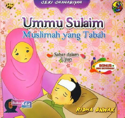 Cover Buku Seri Shahabiyah - Ummu Sulaim - Muslimah yang Tabah