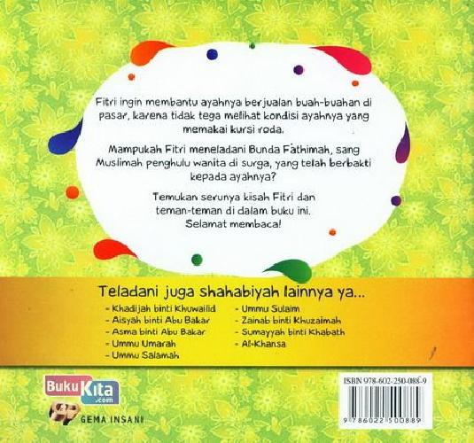 Cover Belakang Buku Seri Shahabiyah - Fathimah binti Muhammad - Pemimpin Perempuan di Surga