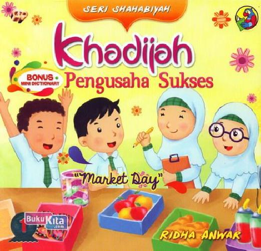 Cover Buku Seri Shahabiyah - Khadijah Pengusaha Sukses