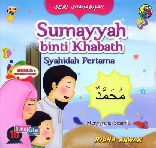 Cover Buku Seri Shahabiyah - Sumayyah binti Khabath - Syahidah Pertama