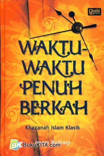 Cover Buku Waktu-Waktu Penuh Berkah (Khazanah Islam Klasik) SC