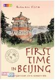 First Time in Beijing (Main Fiksi Bukune)