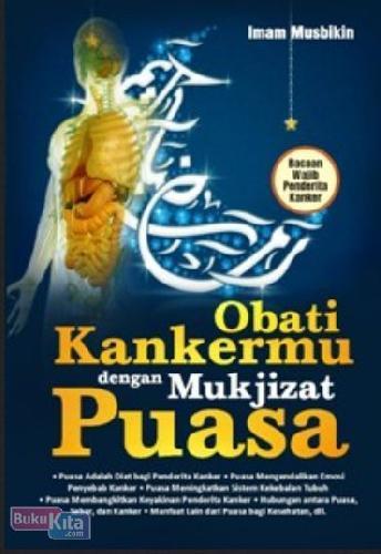 Cover Buku Obati Kankermu dengan Mukjizat Puasa