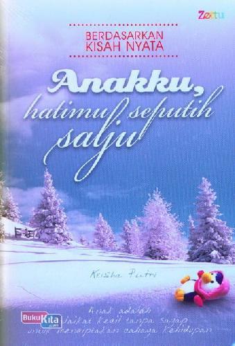 Cover Buku Anakku Hatimu Seputih Salju