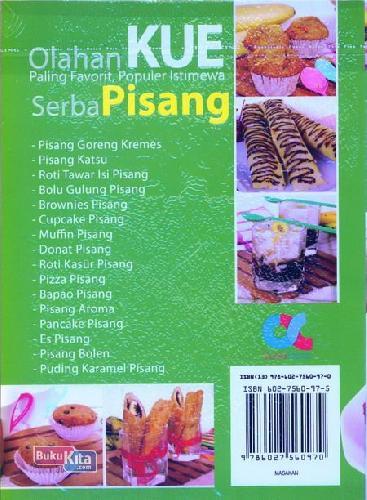 Cover Belakang Buku Olahan Kue Paling Favorit Populer Istimewa Serba Pisang