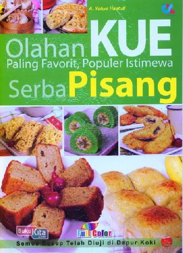 Cover Buku Olahan Kue Paling Favorit Populer Istimewa Serba Pisang