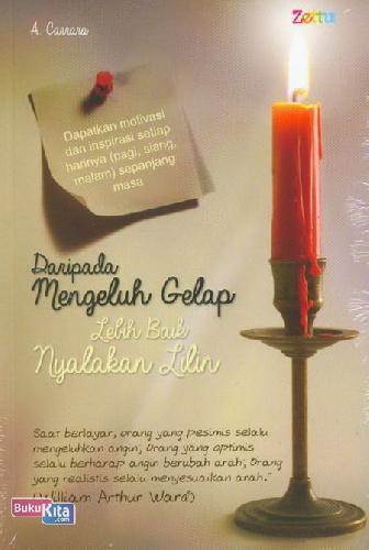 Cover Buku Daripada Mengeluh Gelap Lebih Baik Nyalakan Lilin