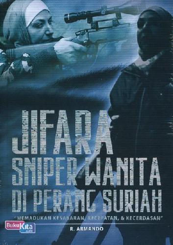 Cover Buku Jifara Sniper Wanita Di Perang Suriah