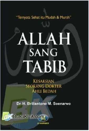 Cover Buku Allah Sang Tabib : Kesaksian Seorang Dokter Ahli Bedah