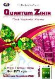 Quantum Zikir : Teknik Menghadirkan Keajaiban