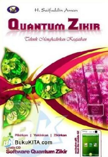 Cover Buku Quantum Zikir : Teknik Menghadirkan Keajaiban