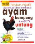 Panduan Beternak dan Berbisnis Ayam Kampung Langsung Untung