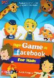 NGE-GAME DI FACEBOOK FOR KIDS