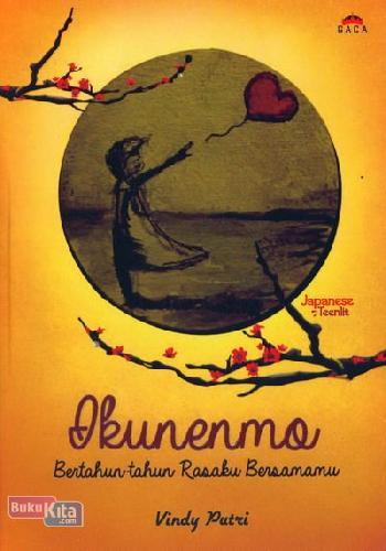 Cover Buku Ikunenmo: Bertahun-tahun Rasaku Bersamamu