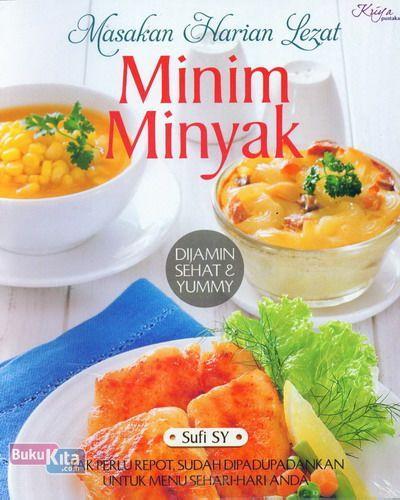 Cover Buku Masakan Harian Lezat Minim Minyak