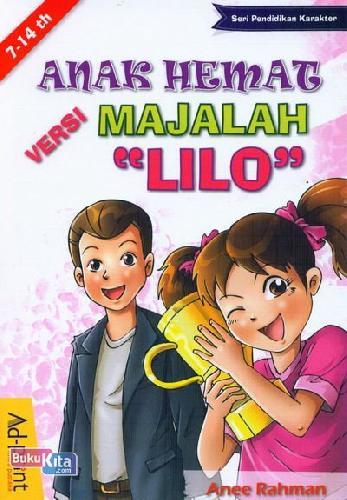 Cover Buku Seri Pendidikan Karakter : Anak Hemat Versi Majalah Lilo