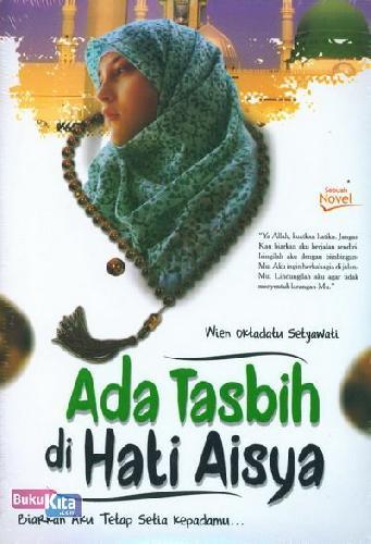 Cover Buku Ada Tasbih di Hati Aisya
