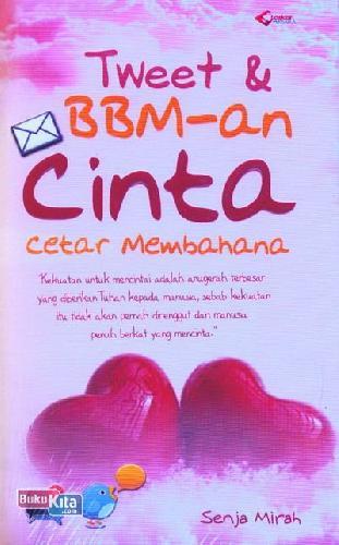 Cover Buku Tweet & BBM-an Cinta Cetar Membahana