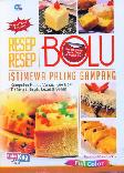 Resep-Resep Bolu Istimewa Paling Gampang (full color) Food Lovers