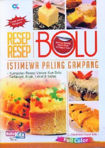 Cover Buku Resep-Resep Bolu Istimewa Paling Gampang (full color) Food Lovers