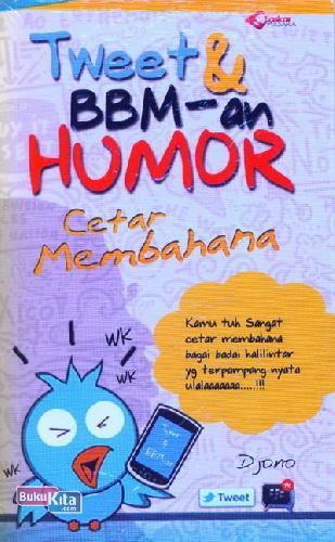Cover Buku Tweet & BBM-an Humor Cetar Membahana