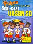 Fokus Menyelesaikan Soal-soal UASBN SD