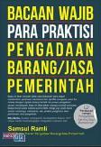 Bacaan Wajib Para praktisi Pengadaan Barang/Jasa Pemerintah