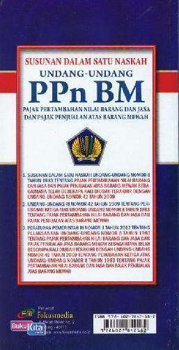 Cover Belakang Buku Susunan Dalam Satu Naskah Undang-Undang Pajak Pertambahan Nilai (PPn BM)