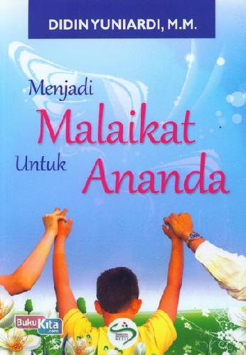 Cover Buku Menjadi Malaikat Untuk Ananda