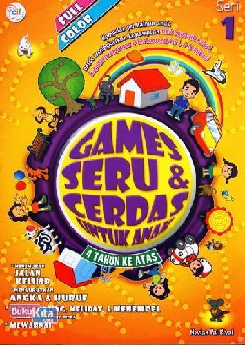 Cover Buku Games Seru dan Cerdas Untuk Anak Seri 1 (full color)