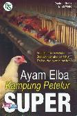 Ayam Elba Kampung Petelur Super