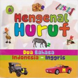 Mengenal Huruf Dua Bahasa Indonesia-Inggris