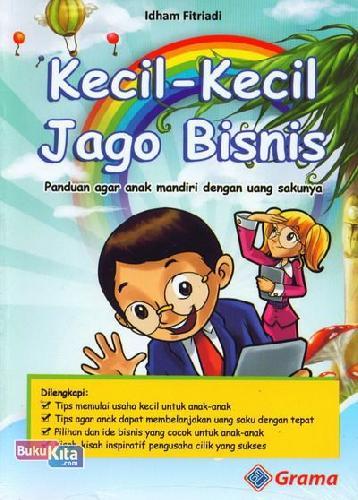 Cover Buku Kecil-Kecil Jago Bisnis