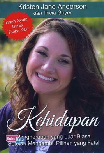 Cover Buku Kehidupan : Pengharapan yang Luar Biasa Setelah Mengambil Pilihan yang Fatal