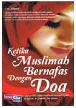 Ketika Muslimah Bernafas Dengan Doa
