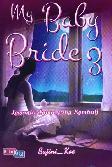 My Baby Bride 3 : Legenda Lama yang Kembali