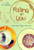 Falling in You : Mencintaimu Tanpa Batas Waktu